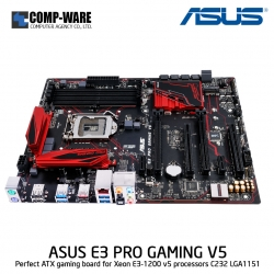 ASUS E3 PRO GAMING V5 GAMING Motherboards - C232 - Single socket board Support Xeon E3-1200 V5/V6 family